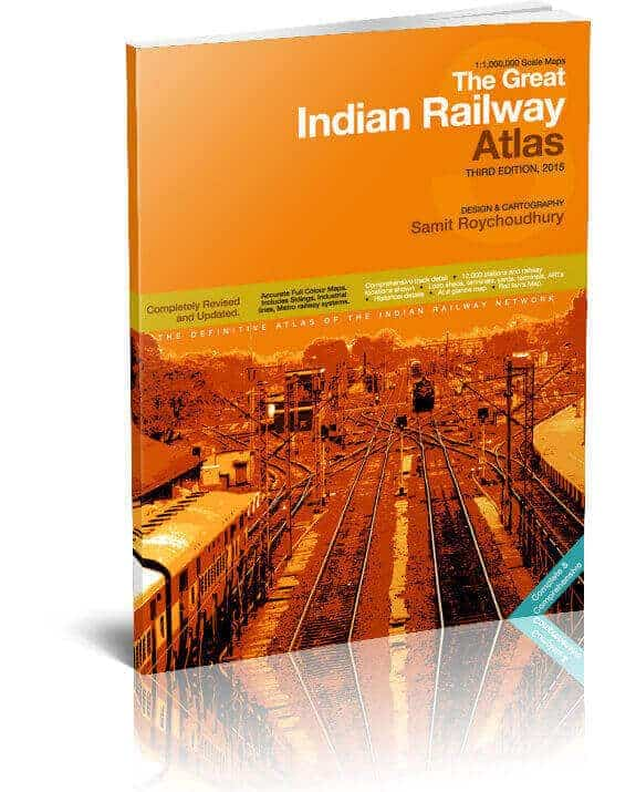The Great Indian Railway Atlas 3rd Edition (2015)