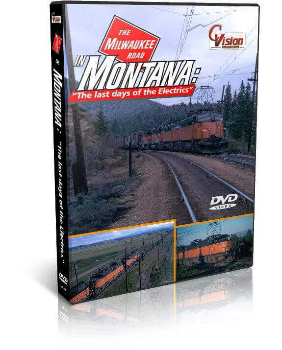"Milwaukee Road in Montana ""Last days of the Electrics"""