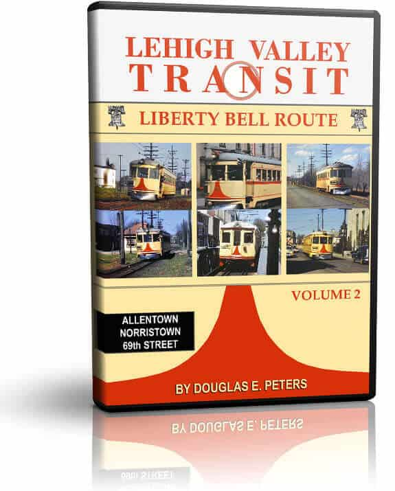 Lehigh Valley Transit Volume 2 The Liberty Bell Route