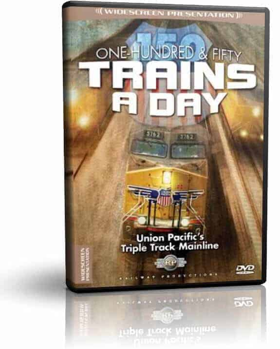 150 Trains a Day Union Pacific's Triple Track Mainline