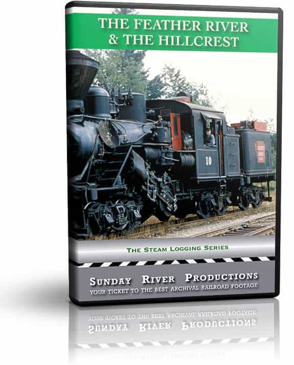 The Feather River & The Hillcrest Railroads